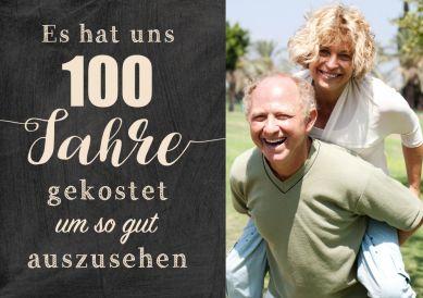 Zusammen 100? Lustige Einladungskarte zum gemeinsamen 100. Geburtstag mit Foto und witzigem Spruch zum guten Aussehen