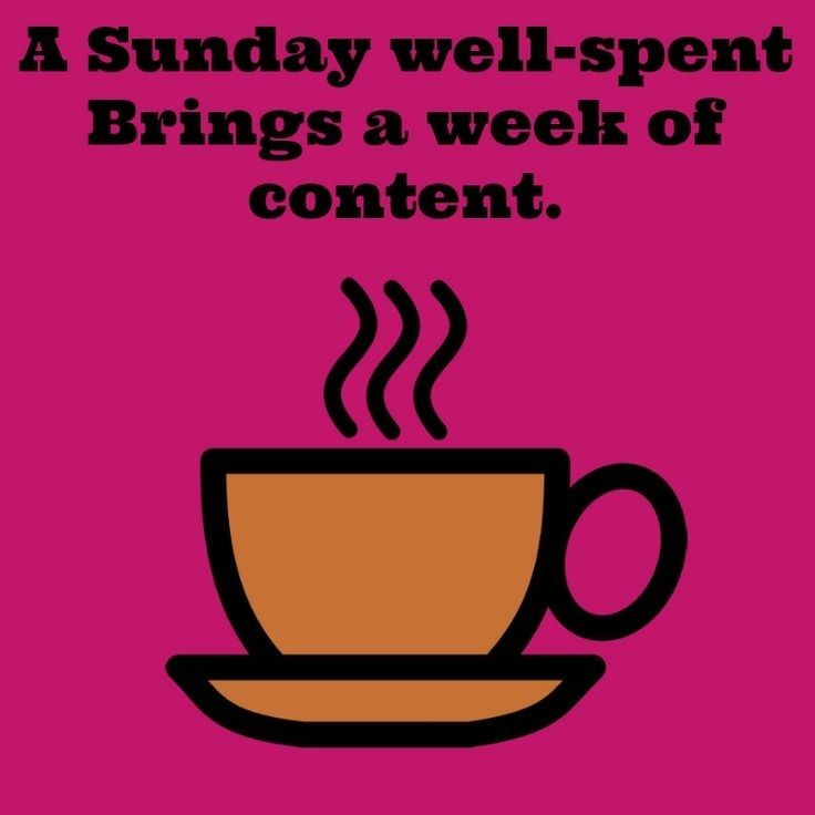 A Sunday Well Spent Quotes Cute Quote Days Of The Week Sunday Sunday