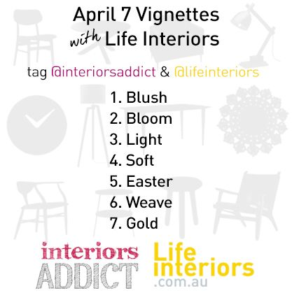 Win $1,000 from Life Interiors in April 2015 7 Vignettes!
