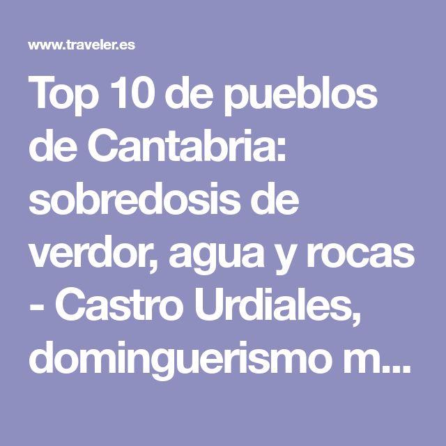 Top 10 de pueblos de Cantabria: sobredosis de verdor, agua y rocas - Castro Urdiales, dominguerismo más que justificado | Galería de fotos 11 de 11 | Traveler