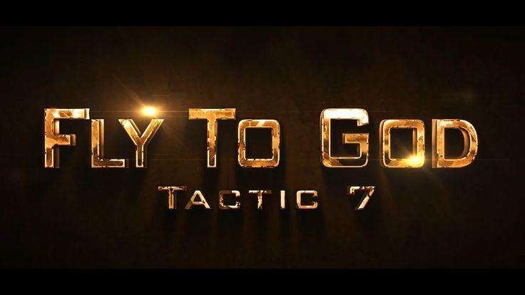 WayToGod Allah Series - Tactic 7 - Fly To God