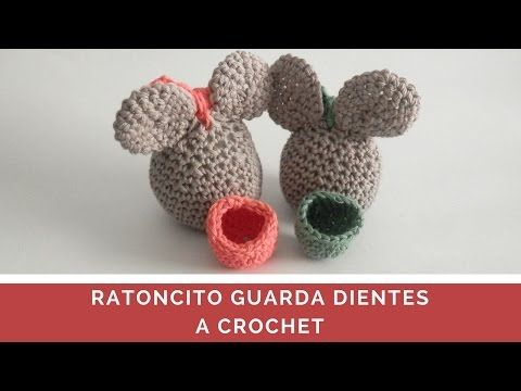 RATONCITO GUARDA DIENTES A CROCHET - YouTube