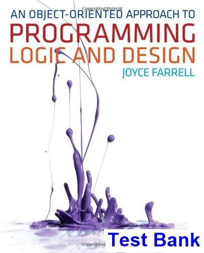 Test Bank For Object Oriented Approach To Programming Logic And