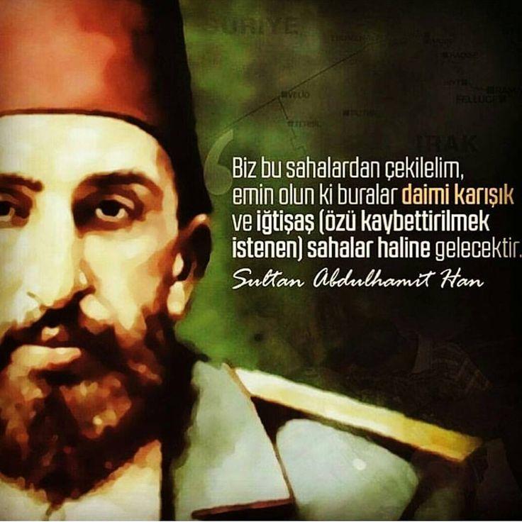 Biz bu sahalardan çekilelim, emin olun ki buralar daimi karışık ve özü kaybettirilmek istenen sahalar haline gelecektir! #AbdülhamidHan #OsmanlıDevleti