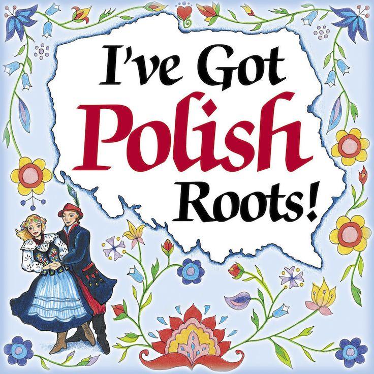 Ceramic Tile Magnet: Got Polish Roots - Great Polish gift idea.