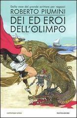 """""""Dei ed eroi dell'Olimpo"""" di Roberto Piumini"""