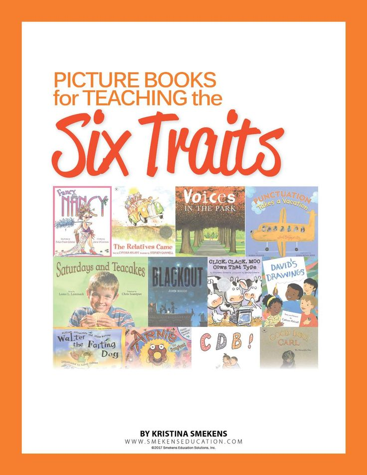 6 Traits of Writing | Professional Development by Smekens Education - Kristina's Favorite Picture Books for Teaching the 6 Traits