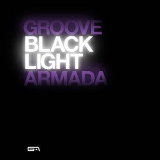 Groove Armada : Black Light