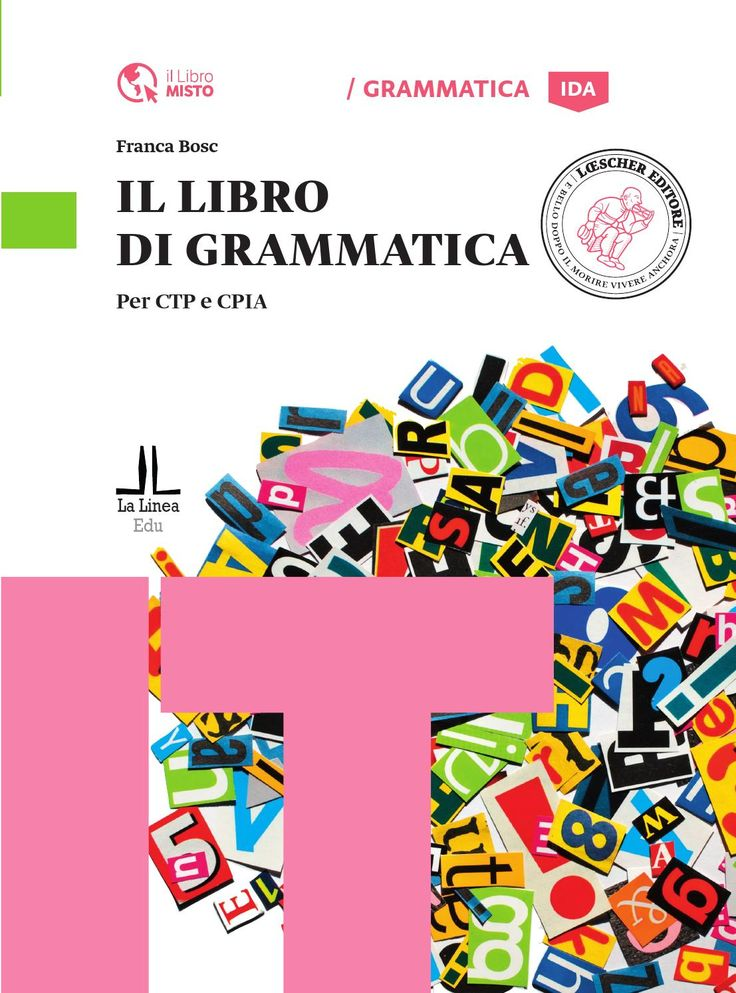 Il libro di grammatica  Una grammatica pedagogica che antepone l'utilità per il destinatario all'esaustività, offrendo diversi livelli di dettaglio per soddisfare diversi obiettivi di apprendimento.