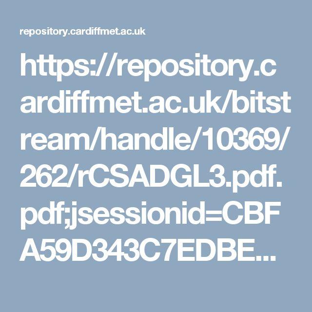 https://repository.cardiffmet.ac.uk/bitstream/handle/10369/262/rCSADGL3.pdf.pdf;jsessionid=CBFA59D343C7EDBE586BB78872251CA4?sequence=1#page=22