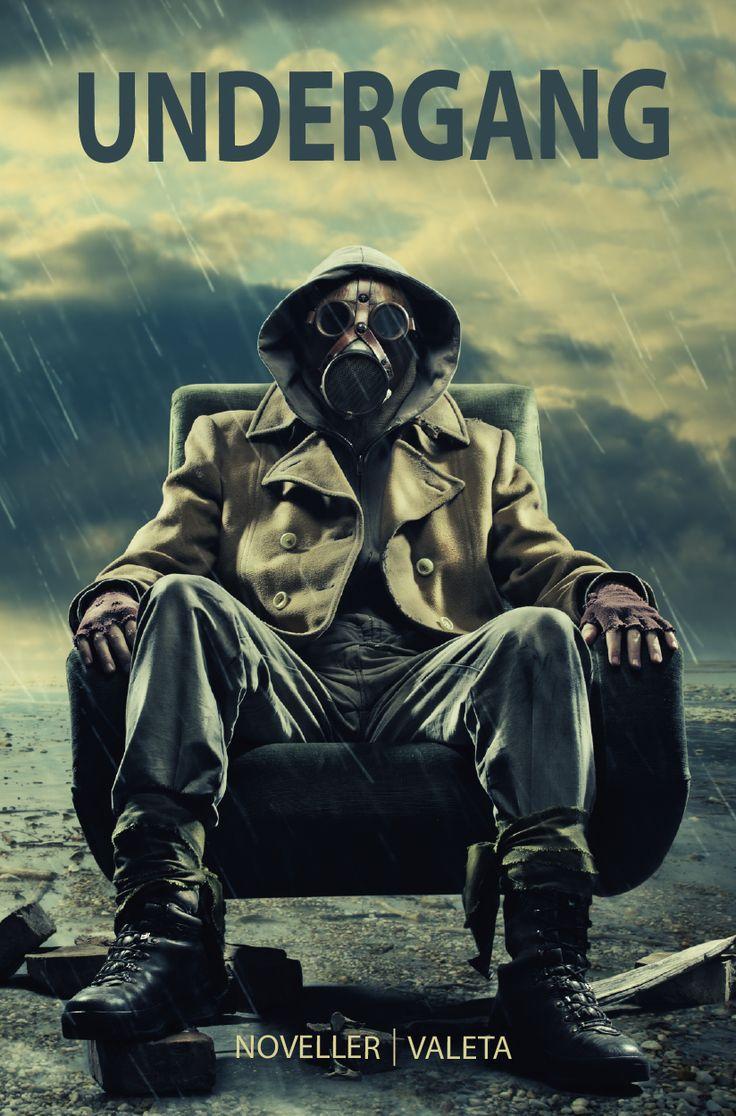 """Undergang - en apokalyptisk novellesamling, hvor jeg har historien """"Ord har hærget"""" med."""