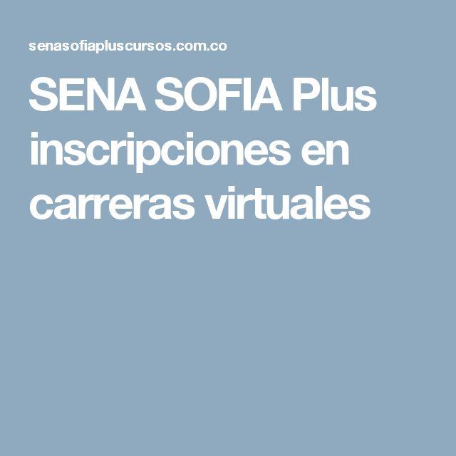 SENA SOFIA Plus inscripciones en carreras virtuales