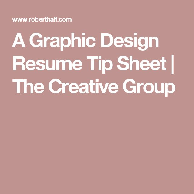 a graphic design resume tip sheet the creative group