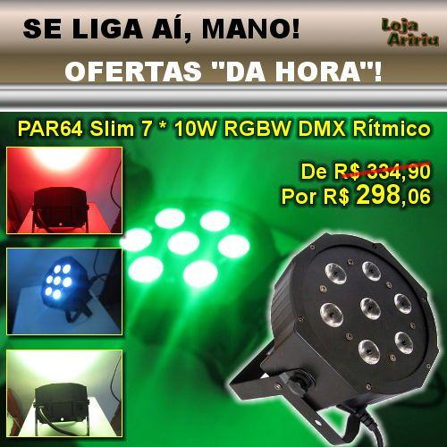 OFERTA! Canhão PAR64 Slim 7 TriLEDs 10W RGBW DMX Áudio-rítmico: De R$ 334,90 Por apenas R$ 298,06 em http://www.aririu.com.br/canhao-led-par-64-slim-refletor-de-leds-10w-rgbw-dmx-audio-187xJM