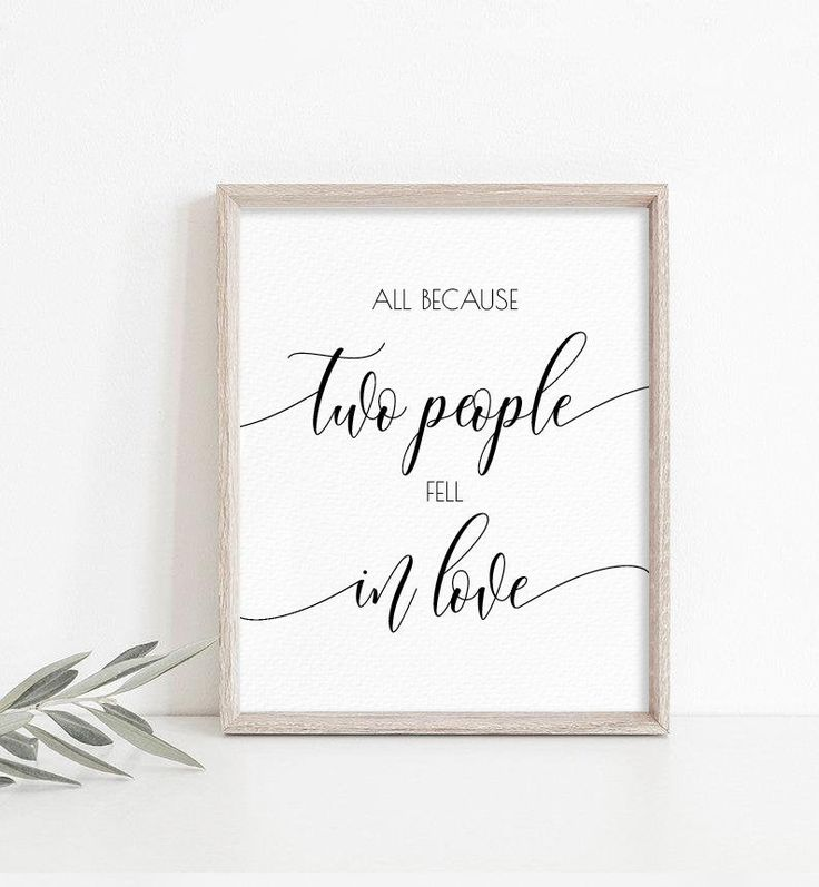 Download All Because Two People Fell in Love Sign, Printable ...