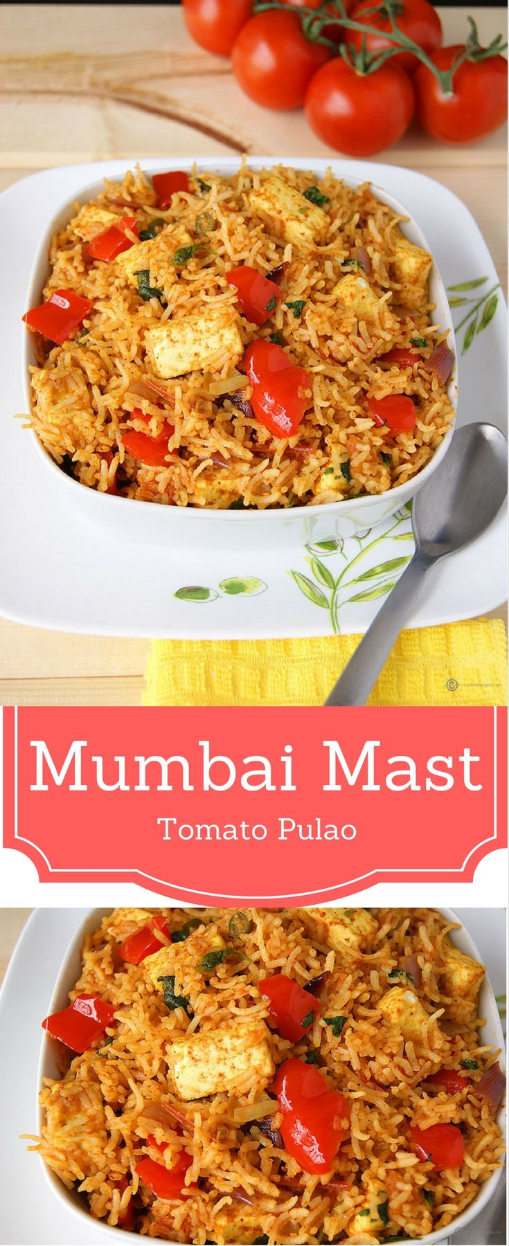 Mumbai Mast Tomato Pulao is a Mumbai street food style rice loaded with paneer and bell peppers.