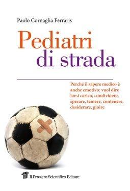 """""""Pediatri di strada"""", Paolo Cornaglia Ferraris"""