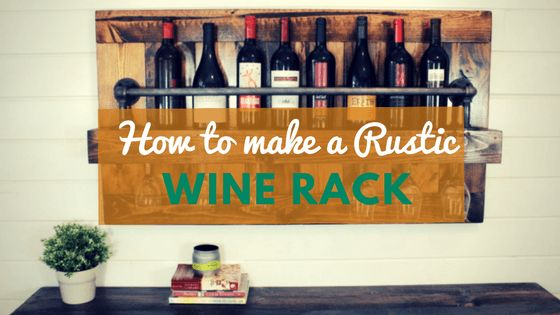 how to build a rustic wine rack - Step by step tutorial + video