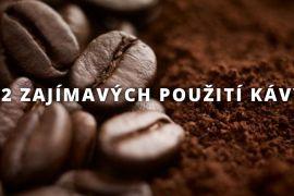 12 zajímavých použití kávy, o kterých jste pravděpodobně neslyšeli