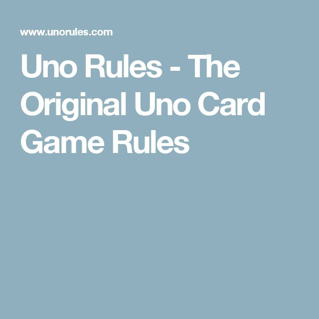 Uno Rules - The Original Uno Card Game Rules