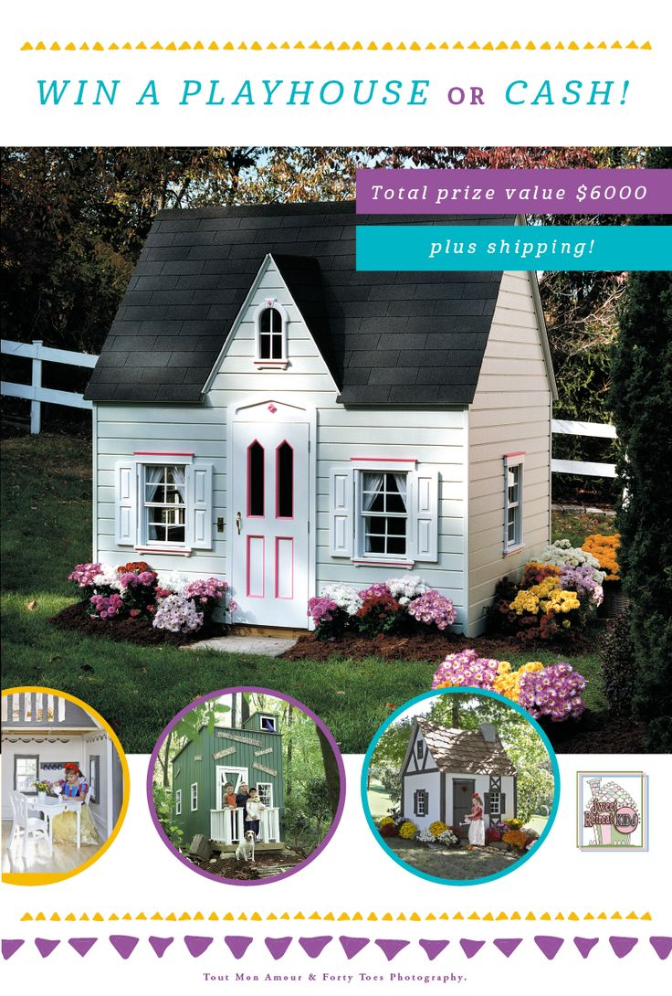 WIN 1 of 3 amazing playhouses for the kids or $6000 in cash! Winner gets to choose! Click on the image to enter.