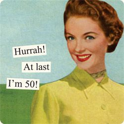 !!: Birthday Cards Anne, Taintor Magnets, Happy Birthday, Cards Anne Taintor, Colleges, 6 Months, Dreams, 50Th Birthday, Funny Stuff