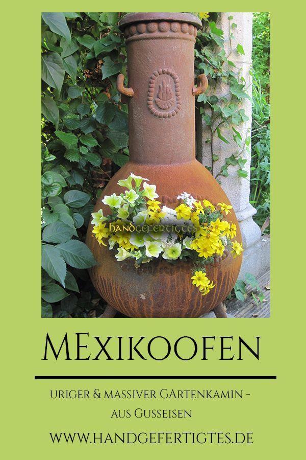 Mexikoofen Als Gartenkamin Oder Zur Deko Fur Den Fruhling In 2020 Terrassenofen Gusseisen Garten Gestalten Diy Gartendekoration