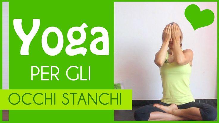Yoga per gli occhi stanchi