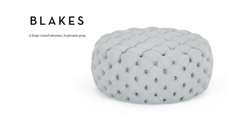 Blakes Large Round Ottoman in persian grey | made.com