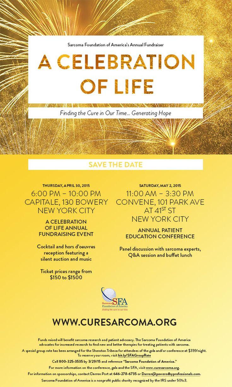 A Celebration of Life - April 30, 2015, Capitale, New York City #sarcoma