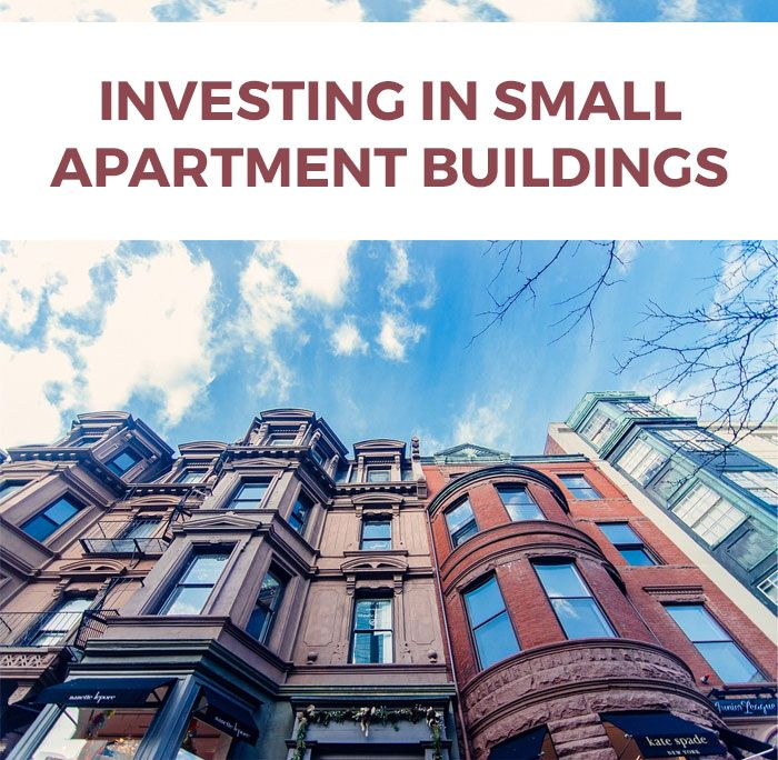 Investing in Small Apartment Buildings - Commercial Real Estate Investing