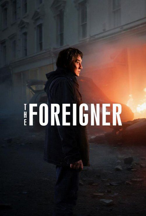 The Foreigner (2017) Full Movie Streaming HD