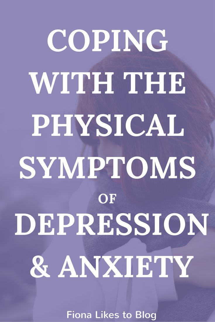 Coping with the physical symptoms of depression and anxiety