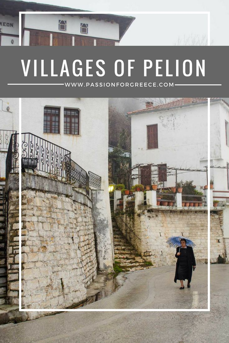 Discover the traditional villages of Pelion in Central Greece