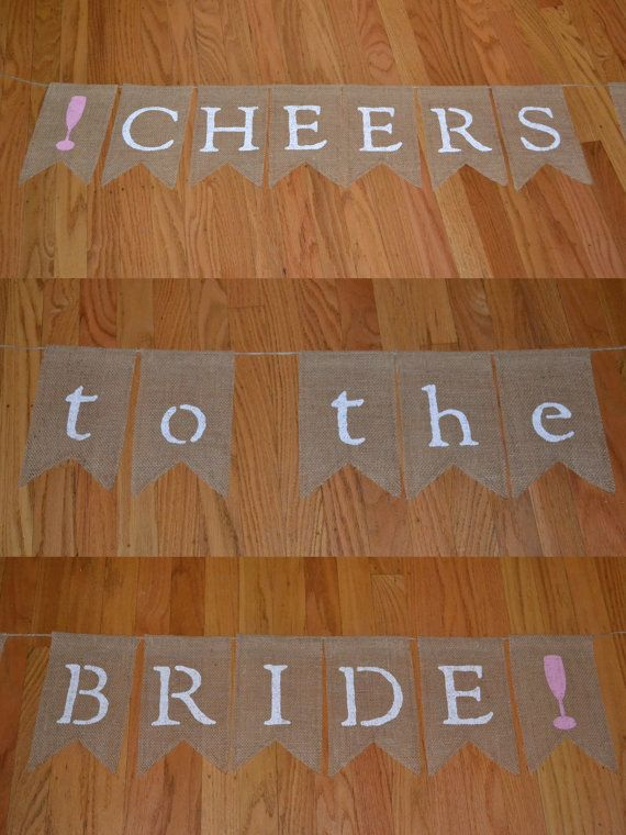 Cheers to the Bride  Burlap Banner, Bridal Shower Banner, Bridal Photo Prop By Say It With Burlap