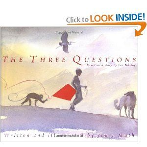 The Three Questions [Based on a story by Leo Tolstoy]: Jon J. Muth: 9780439199964: Amazon.com: Books