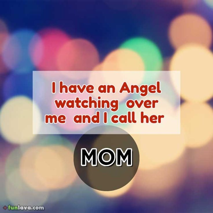 i call her mom -  I love you Mom quotes