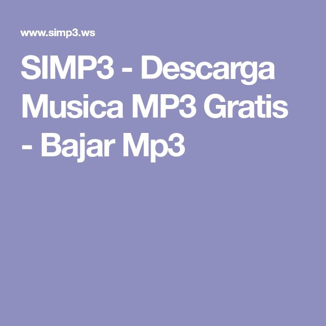 SIMP3 - Descarga Musica MP3 Gratis - Bajar Mp3