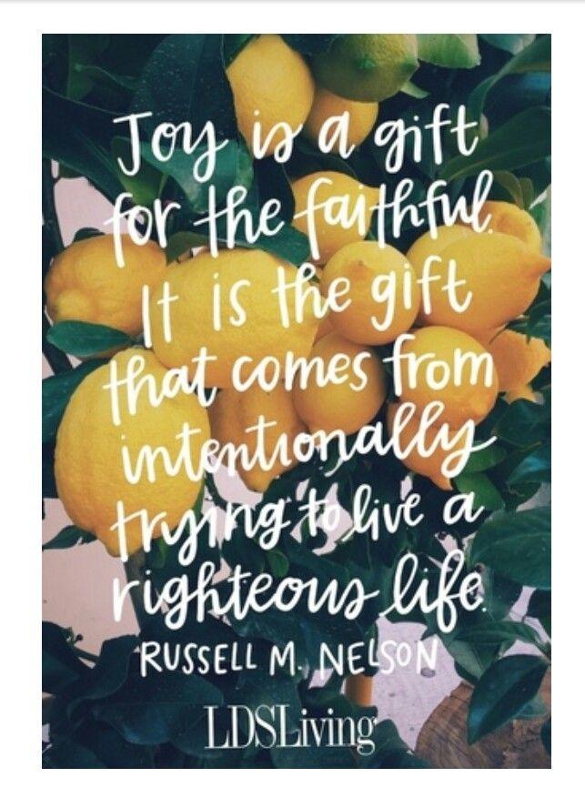 Joy is a gift for the faithful.