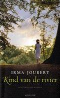 (B)(2012) Kind van de rivier - Irma Joubert - Een intelligent, arm Zuid-Afrikaans meisje krijgt rond 1939 de kans om door te leren. Als advocate zet zij later haar reputatie op het spel bij haar verzet tegen de Apartheids-wetten. Genre(s) : sociale roman romantisch verhaal
