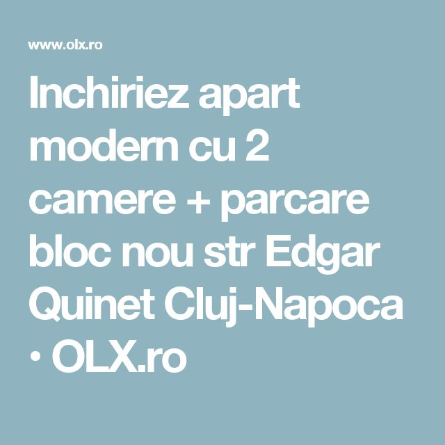 Inchiriez apart modern cu 2 camere + parcare bloc nou str Edgar Quinet Cluj-Napoca • OLX.ro