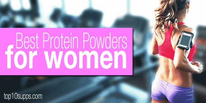 The best protein powders for women.