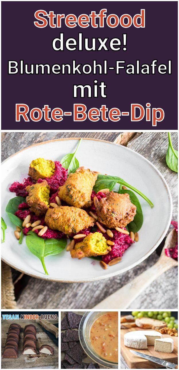 Streetfood Deluxe Blumenkohl Falafel Mit Rote Bete Dip