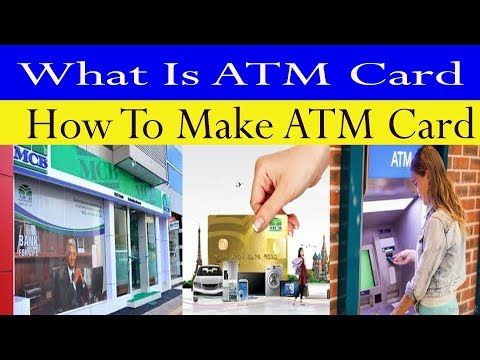 What Is ATM Card||How To Make ATM Card||How To Activate ATM Card