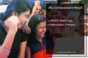 Jawaharlal Nehru University Entrance Exam Result 2017 JNUEE Merit List, Admission Process