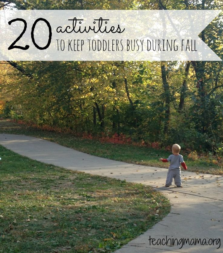 20 Activities to Keep Toddlers Busy During Fall. Great ideas!