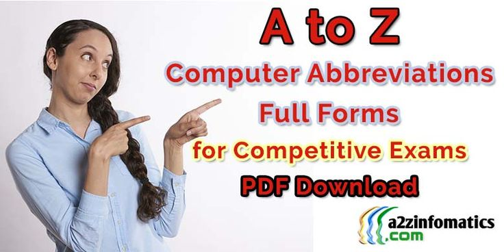 A to Z Computer Abbreviations / Full Forms for Exams PDF Download