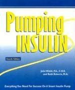 book:  Pumping Insulin: Everything You Need for Success on a Smart Insulin Pump by John, D.B.A. Walsh