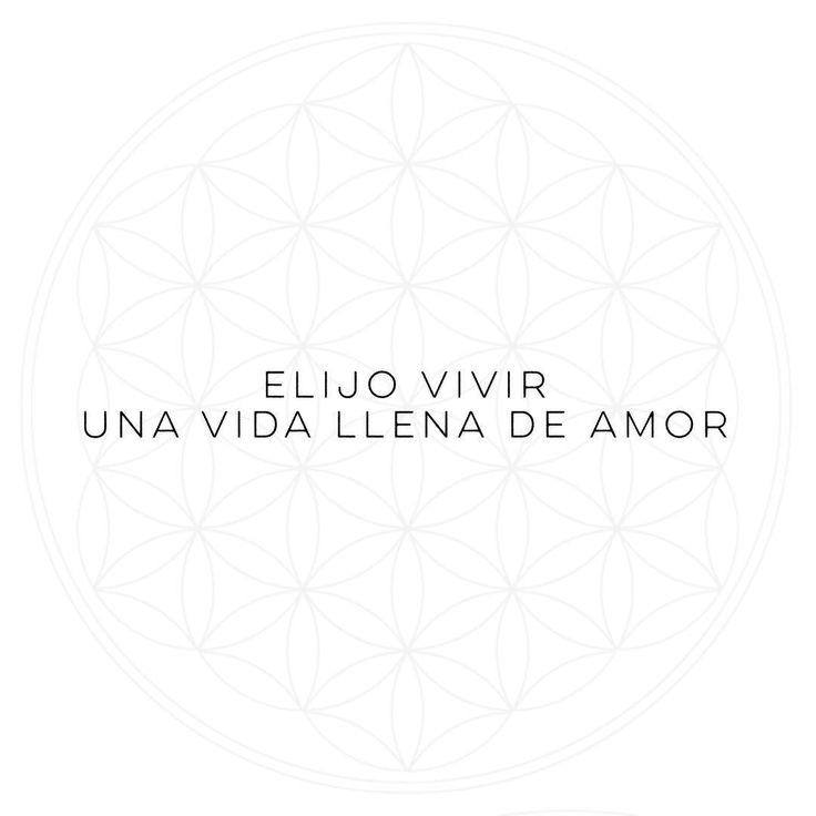 Elijo una vida llena de Amor  #Mantras #amor