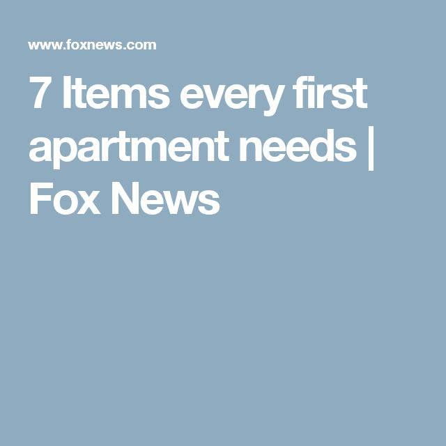 7 Items every first apartment needs | Fox News